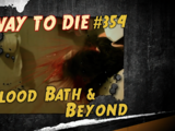 Blood Bath & Beyond