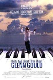 Thirty Two Short Films About Glenn Gould.jpeg