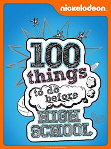 100 things to do before HIGH SCHOOL .jpg