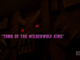 Tomb of the Wilderwolf King