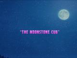 The Moonstone Cub