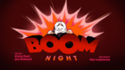 Boom Night.png