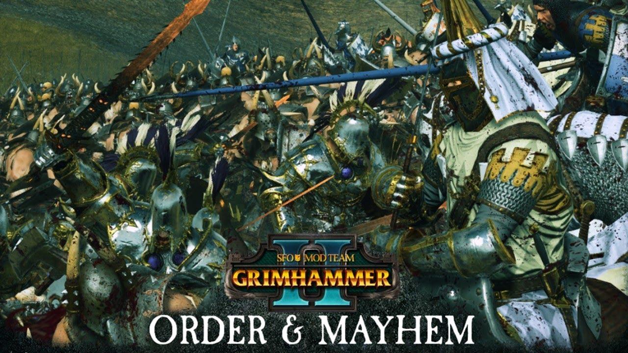 SFO Grimhammer 2 - Order and Mayhem Update Overview - Total War Warhammer 2
