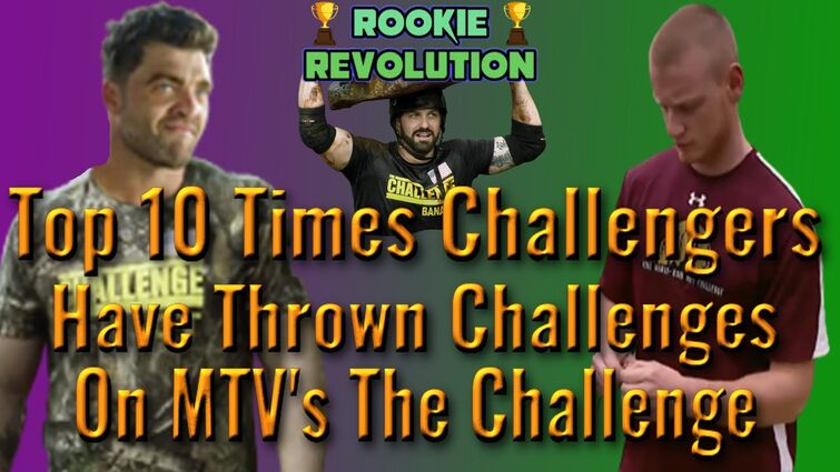 Top 10 Times Challengers Have Thrown Challenges on MTV's The Challenge