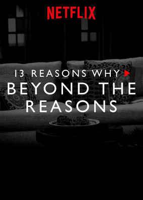 13 Reasons Why: Beyond the Reasons (Season 2)