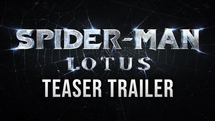Spider-Man: Lotus | Teaser Trailer