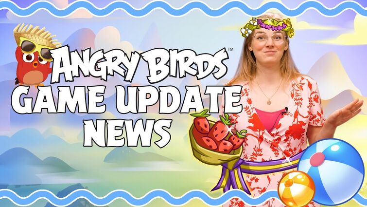 Angry Birds Game Update News! Summer 2021