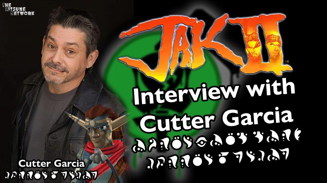 Interview with Cutter Garcia - Voice of Torn - Jak II / Jak 3