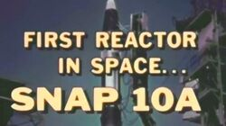 SNAP-10A_First_Nuclear_Reactor_In_Space_1965_Atomic_Energy_Commission_(AEC)