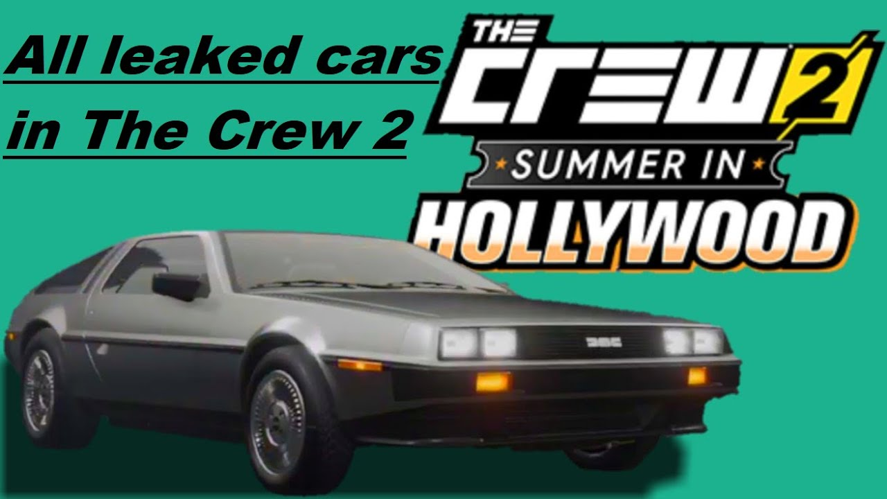 All leaked cars in The Crew 2 (Summer in Hollywood update)