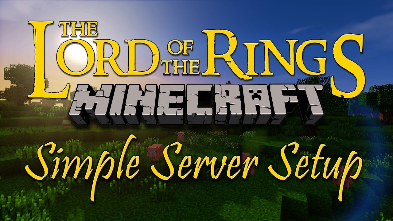 Minecraft LOTR Tutorial - Setting Up A Simple Server