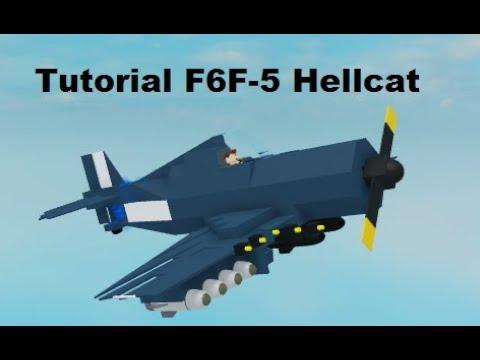Tutorial F6F-5 Hellcat Part 1 | Plane crazy | Roblox