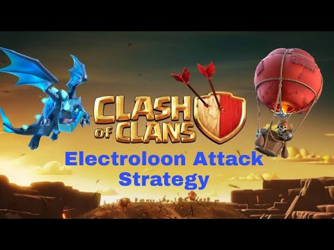 ElectroLoon attack Strategy for TH 11 ||3 star attack strategy|| War Attack