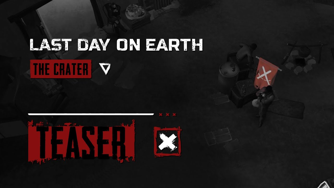 Last Day on Earth: The Crater Update Teaser