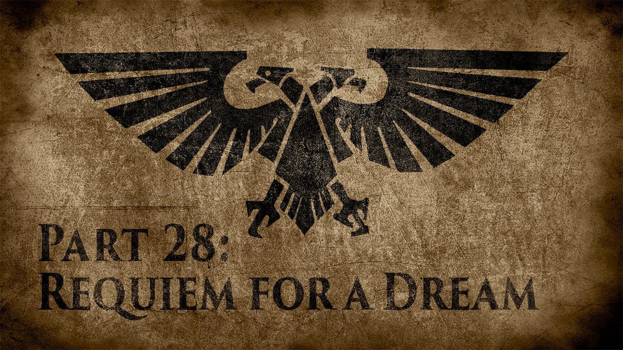 Warhammer 40,000: Grim Dark Lore Part 28 – Requiem for a Dream