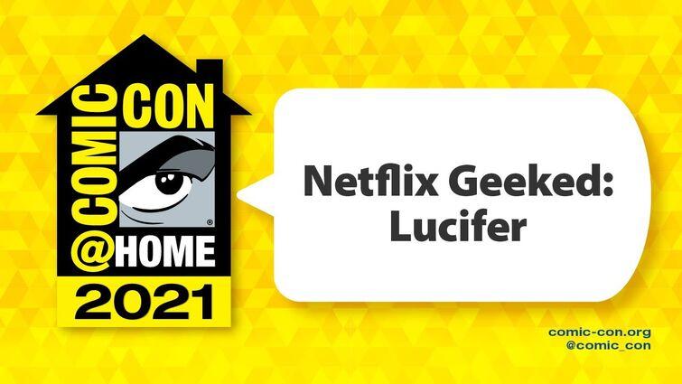Netflix Geeked: Lucifer | Comic-Con@Home 2021