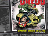 Wanted: Dredd or Alive