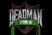 Deadman Spring 18 Finals Now Live!