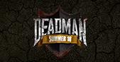 Deadman Summer Finals 2018 Live!