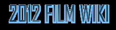 2012 Film Wiki