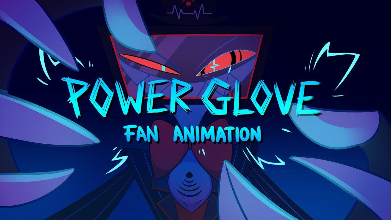 Power Glove (Knife Party) - Vox Fan Animated Music Video