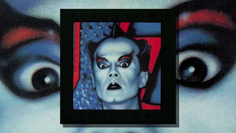 Klaus Nomi – Simple Man (Full Album, 1982)