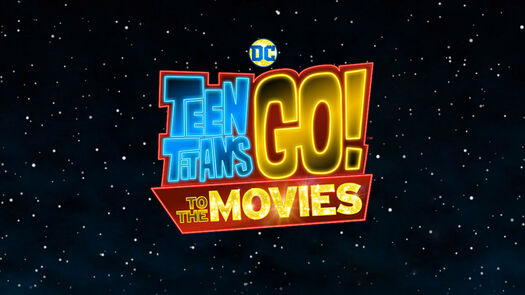 TEEN TITANS GO! TO THE MOVIES   Official Site   Only in theaters July 27, 2018