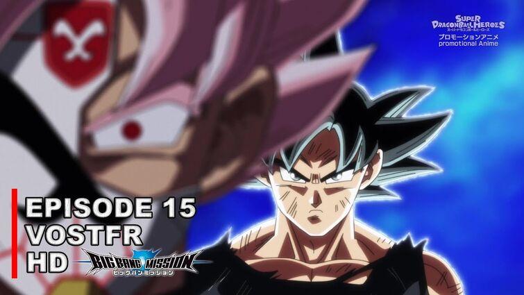 Super Dragon Ball Heroes Big Bang Mission Épisode 15 VOSTFR HD (sous-titre top qualité)