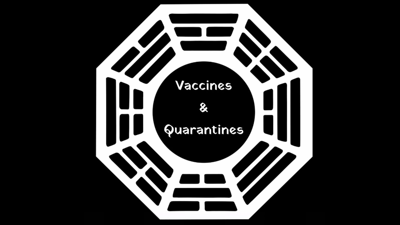 Vaccines & Quarantines: A LOST Theory and Explanation Video