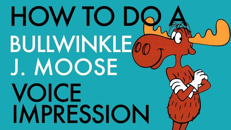 """""""How To Do A Bullwinkle J. Moose Voice Impression"""" - Voice Breakdown Ep. 33"""