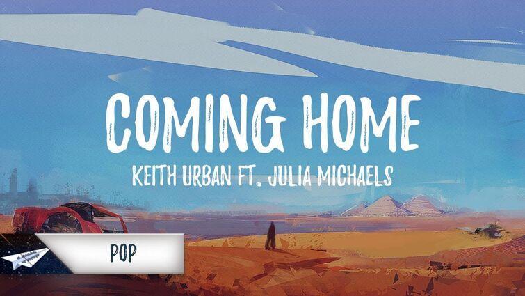 Keith Urban - Coming Home (Lyrics / Lyric Video) feat. Julia Michaels