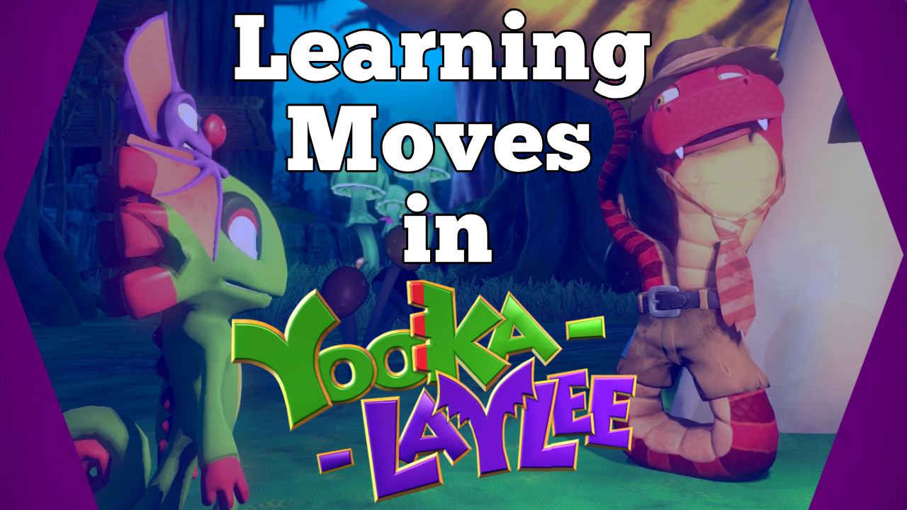 How You Learn Moves in Yooka-Laylee