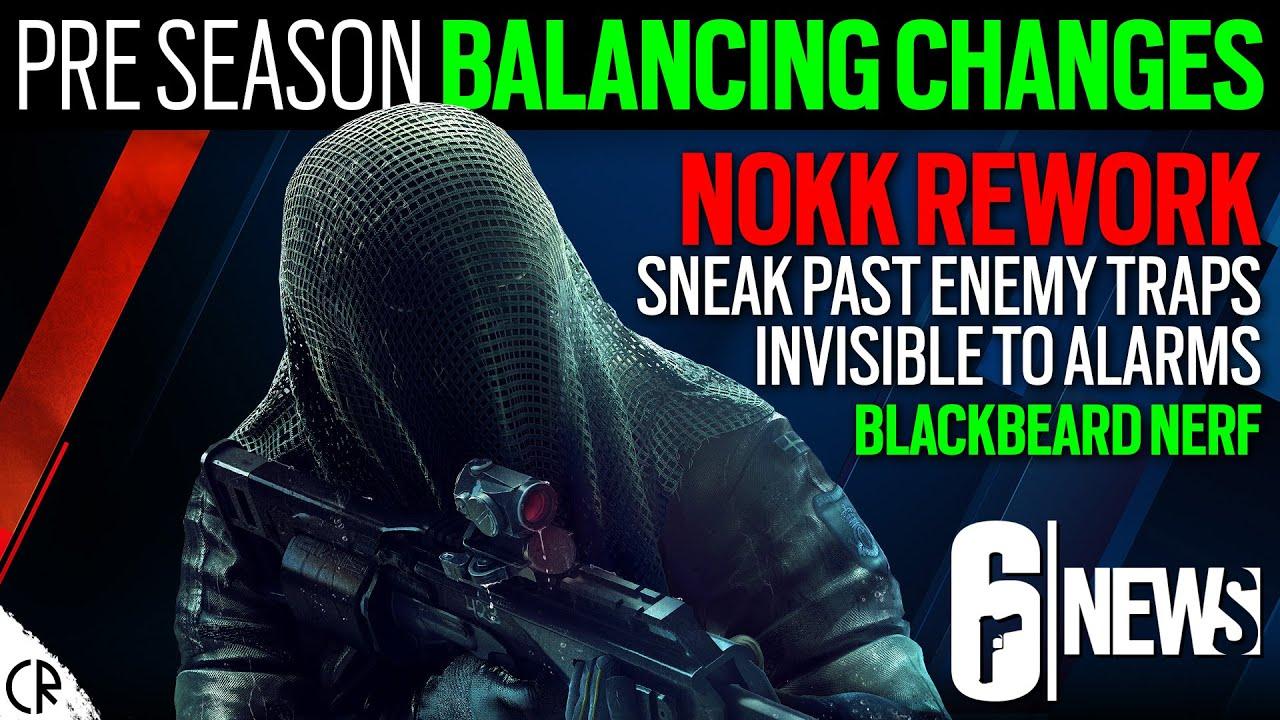 Nokk Rework - Pre Season Balance Changes - Crimson Heist - 6News - Rainbow Six Siege
