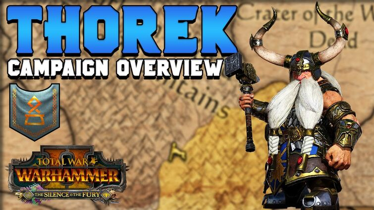 Thorek Campaign Summary: Is It Right For You?   The Silence & The Fury DLC