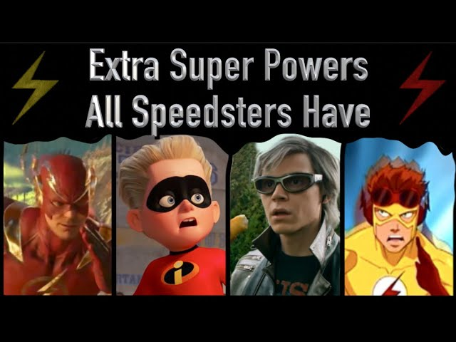 Extra Superpowers All Speedsters Have