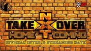NXT Takeover Homecoming Official Intro Streaming Date