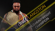 World Heavyweight Championship (Big E Langston) (1)