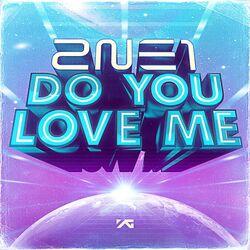 2NE1 Do You Love Me Cover.jpg