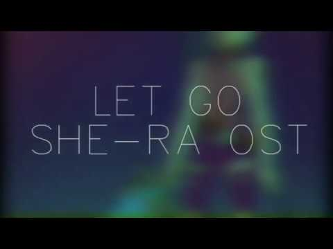 Let Go - She-Ra OST