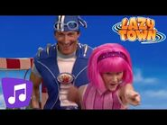 Lazy Town - Go For It Music Video