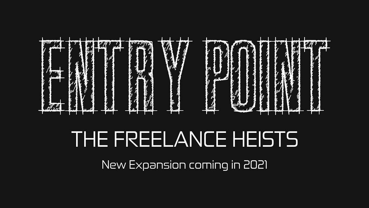 Entry Point - The Freelance Heists