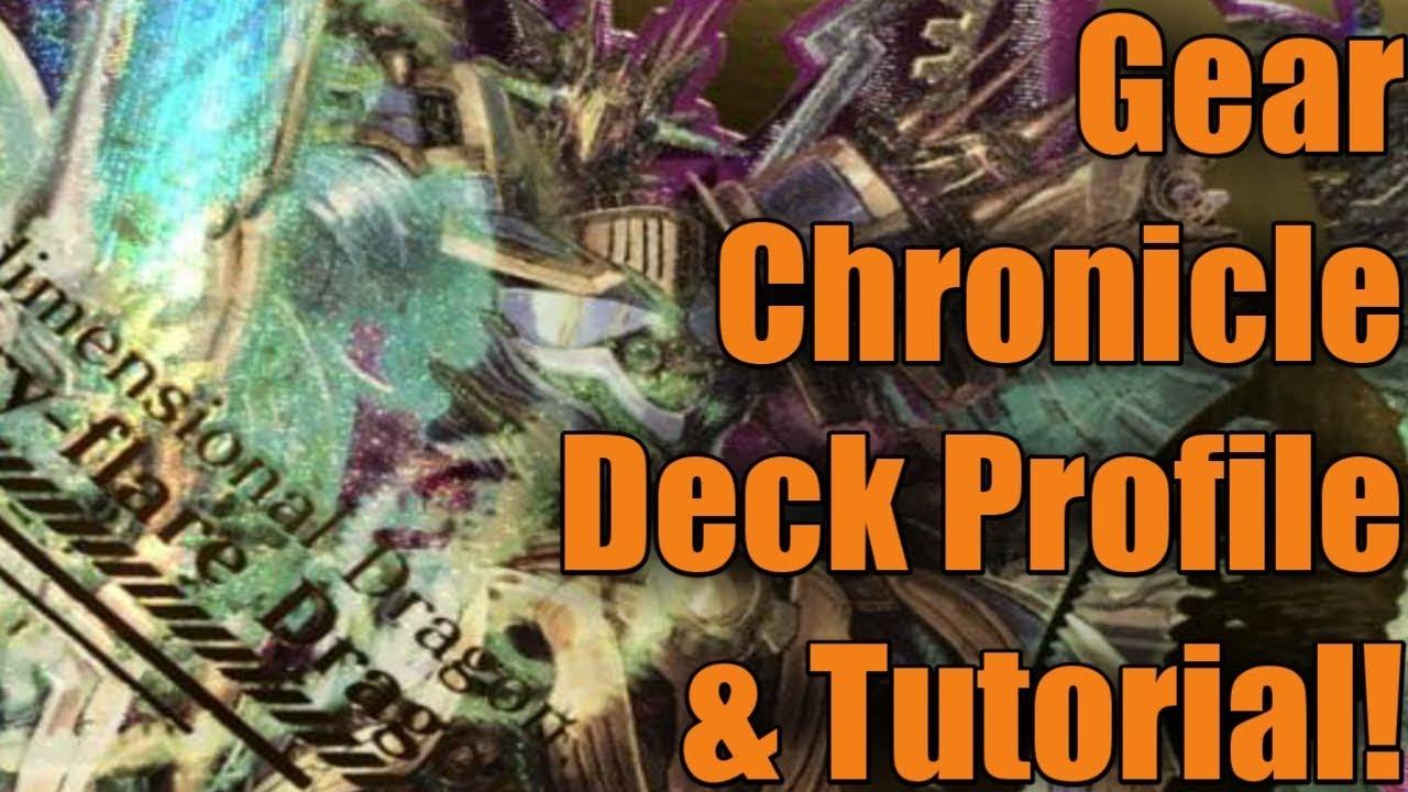 Cardfight!! Vanguard // Gear Chronicle Deck Profile & Tutorial