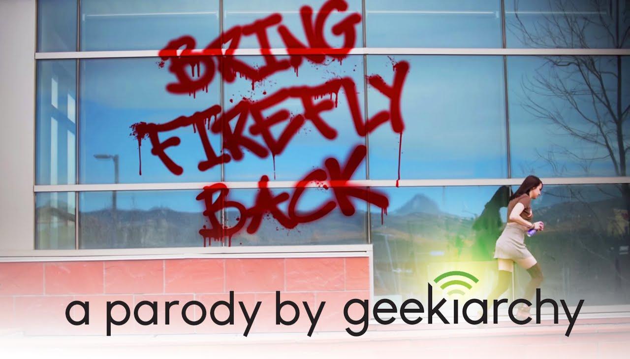 """""""Bring Firefly Back"""": A Cher Lloyd parody by geekiarchy"""