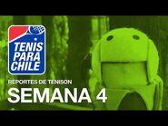 Tenis para Chile - Reportes de Ténison - Semana 4