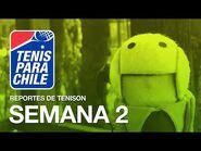 Tenis para Chile - Reportes de Ténison - Semana 2