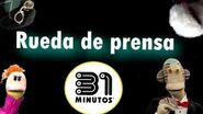 """Rueda de prensa """"31 Minutos"""""""