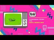 Continuidades Tronia - TVN (Mayo a Agosto 2003)
