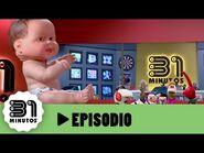 31 minutos - Episodio 4*06 - Bebé monstruo