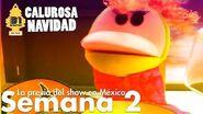 31 minutos - Calurosa Navidad - La previa del show en México - Semana 2