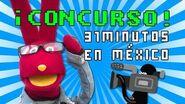 CONCURSO Gana boletos para 31 minutos en México